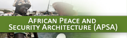 The African Peace and Security Architecture (APSA)