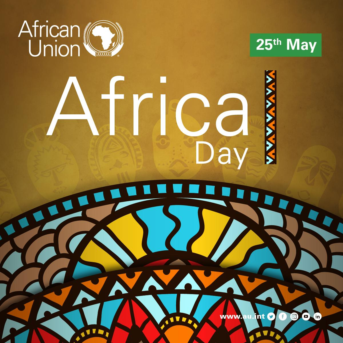 Message of H. E. Moussa Faki Mahamat Chairperson of the African Union Commission on the occasion of the Africa Day Celebration under the Theme: