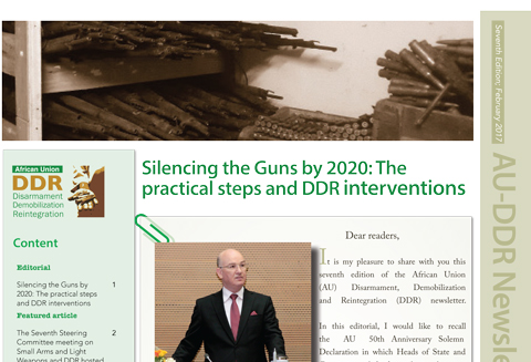 Seventh Edition; February 2017 - Silencing the Guns by 2020: The practical steps and DDR interventions